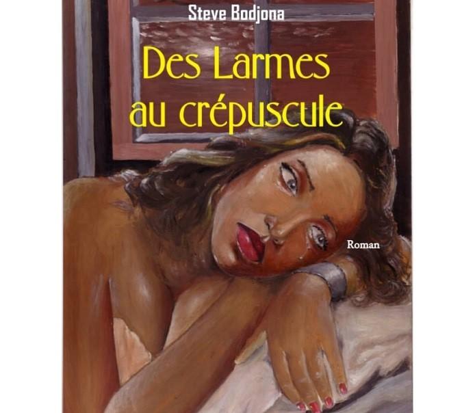 Dédicace ce 8 juin du roman « Des larmes au crépuscule » de Steve Bodjona